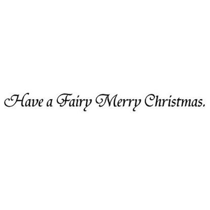 Lavinia Stamps  - Have a Fairy Merry Christmas Words