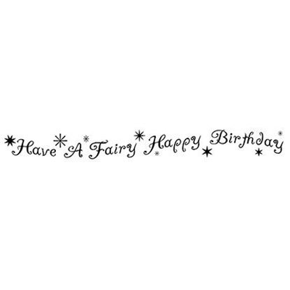 Lavinia Stamps  - Have a Fairy Happy Birthday Words
