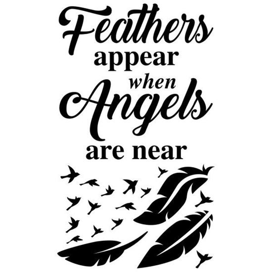 Feathers Appear when Angels are Near No1 Decal