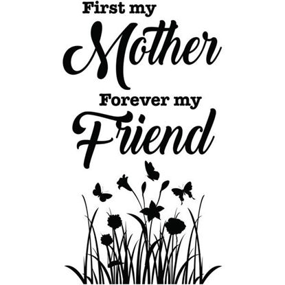First My Mother Forever My Friend Decal