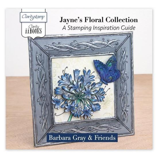 Clarity ii Book - Jayne's Stamping Floral Collection