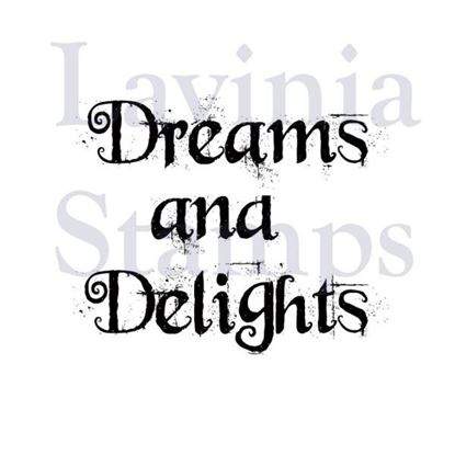 Lavinia Stamps  - Dreams & Delights