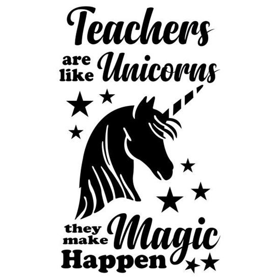 Teachers are like Unicorns S/a Vinyl