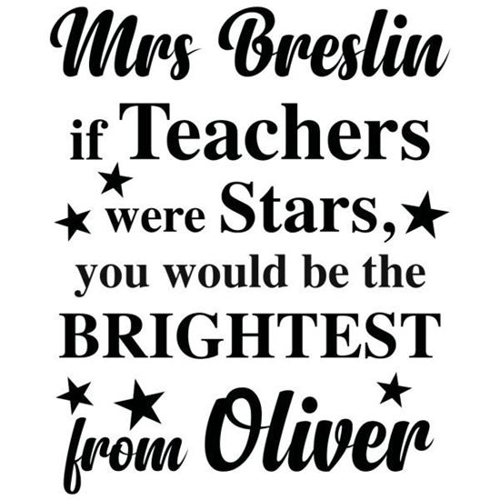 Personaised If Teachers were Stars End of Term Vinyl