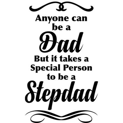 Anyone can be a Dad/ but Stepdad s/a Vinyl